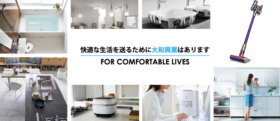 FOR COMFORTABLE LIVES
